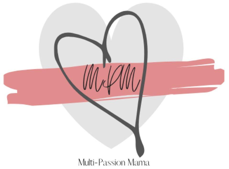 Multi-Passion Mama